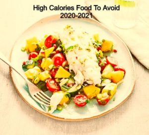 High Calories Food To Avoid